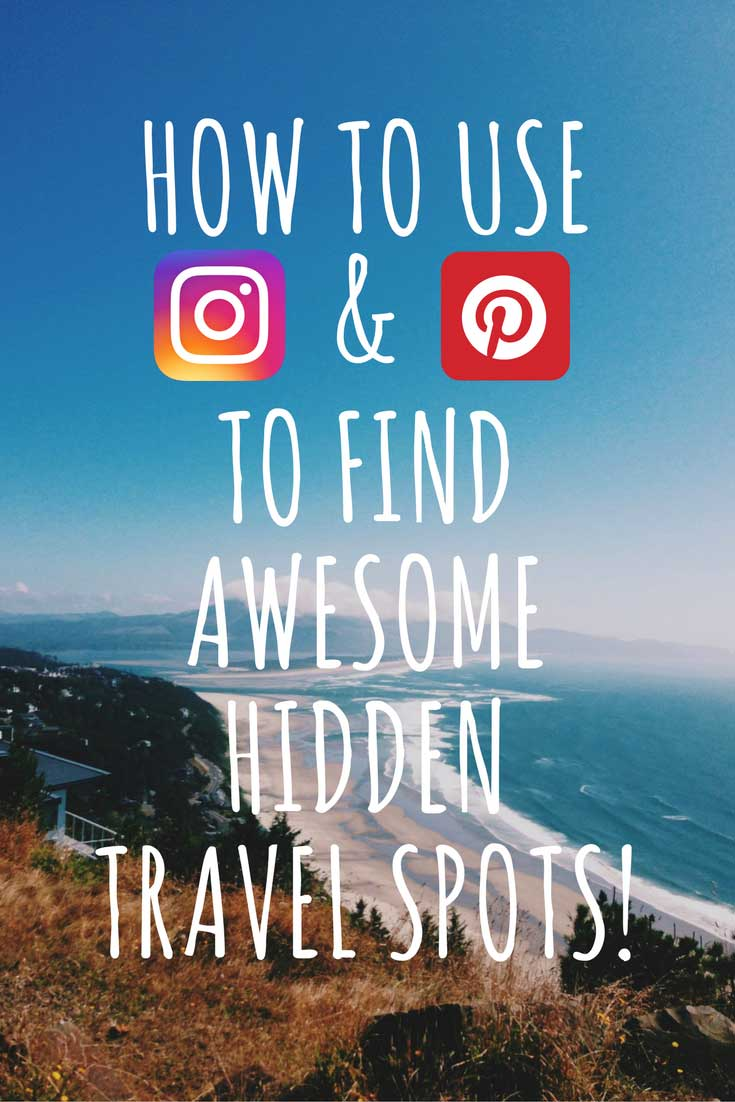 Learn how to use Pinterest and Instagram to find awesome hidden travel secrets!
