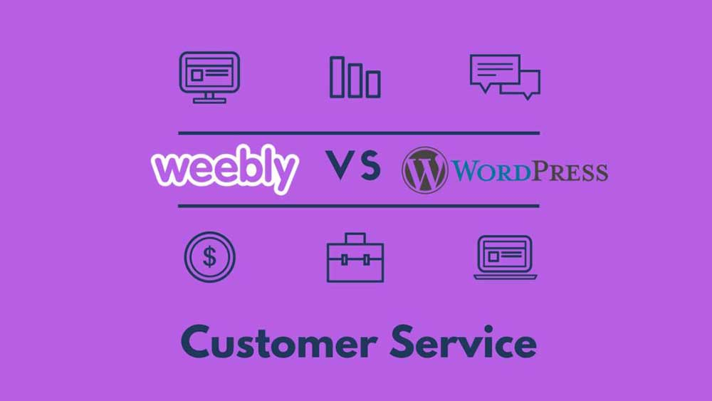 weebly vs wordpress customer service