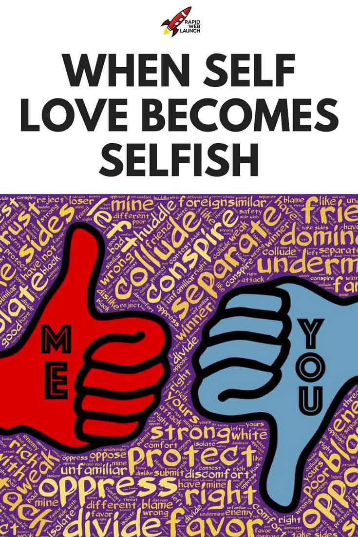 There is a dangerous and pervasive attitude permeating our society. Is self love selfish? Or has it simply been distorted and misused? If you have low self esteem, it may be time to take a hard look at what self love really is.