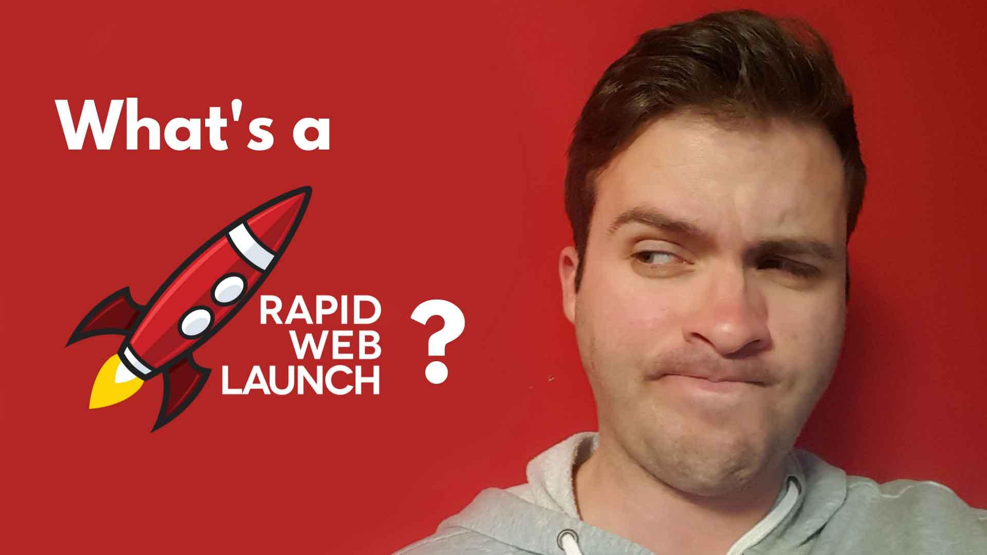 what is rapidweblaunch